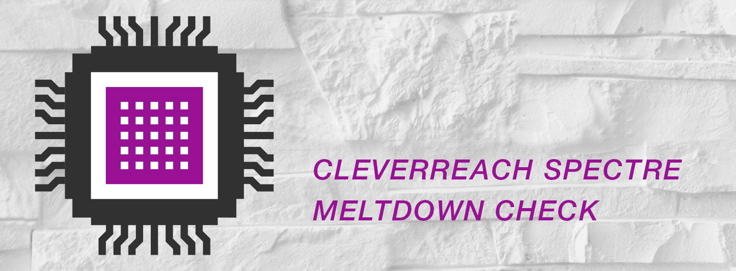 CleverReach Spectre Meltdown Check