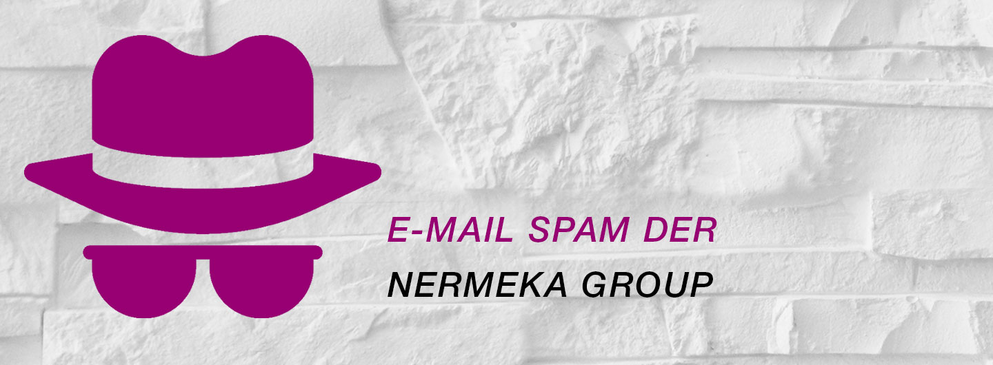 E-Mail Spam der Nermeka Group