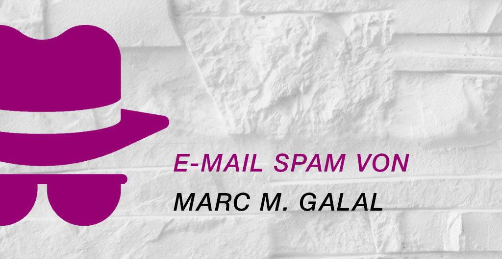 Spam von Marc Galal