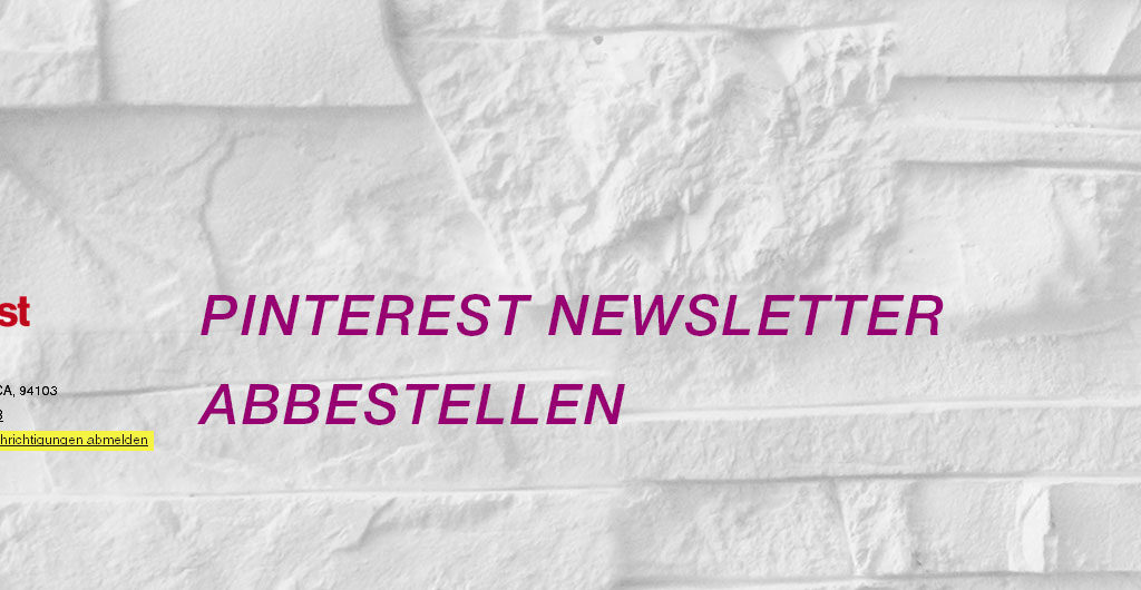 Pinterest Newsletter abbestellen