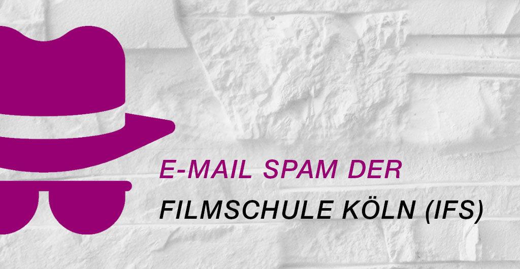 Spam der Filmschule Köln