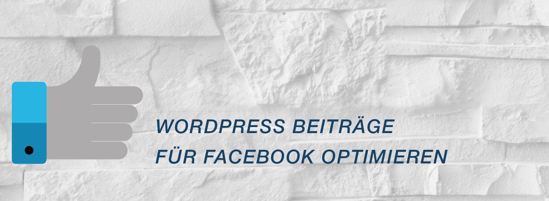 WordPress Beiträge für Facebook optimieren